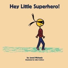 Writings:Hey LIttle Superhero THUMBNAIL)